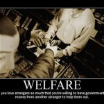 Advantage and Disadvantages of Welfare System